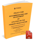 Download Policy for Accommodating and Adjustment of Utilities on the Primary Road System