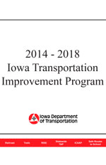 2014 - 2018 Iowa Transportation Improvement Program