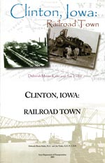 Clinton, Iowa: Railroad Town