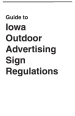 Guide to Iowa Outdoor Advertising Sign Regulation