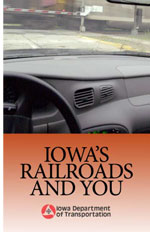 Iowa's Railroads and You
