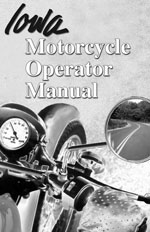Iowa Motorcycle Operator Manual