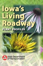 Iowa Living Roadway Plant Profiler