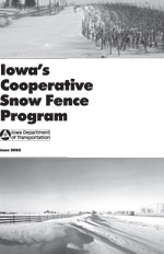 Iowas Cooperative Snow Fence Program